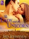 The Lady and the Unicorn: A Loveswept Contemporary Romance - Iris Johansen