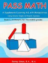 PASS MATH, Book 1 Arithmetic; Book 2, Geometry for the Middle Grades and Book 3 Manipulatives - Barney Simon
