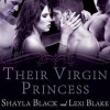Their Virgin Princess - Shayla Black, Lexi Blake, Serena Daniels