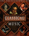 The Encyclopedia of Classical Music - Robert Ainsley