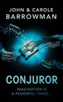 Conjuror: Orion Chronicles - John Barrowman, Carole E. Barrowman