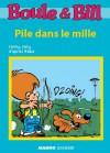 Boule et Bill - Pile dans le mille (Biblio Mango Boule et Bill) - d'après Roba, Fanny Joly