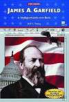 James A. Garfield: A MyReportLinks.com Book - Jeff C. Young