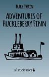 Adventures of Huckleberry Finn (Xist Classics) - Mark Twain, David Wyllie