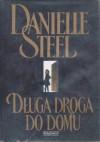 Długa droga do domu - Danielle Steel