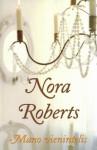 Mano vienintelis - Nora Roberts, Rūta Jadkauskaitė