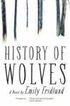 History of Wolves - Emily Fridlund