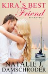 Kira's Best Friend (Brook Hollow Brides Book 1) - Natalie J. Damschroder