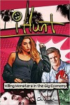 iHunt: Killing Monsters in the Gig Economy - Filamena Young, Olivia Hill