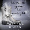 Eleventh Grave in Moonlight: A Novel - Darynda Jones, -Macmillan Audio-, Lorelei King