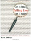 Telling Lies: Clues to Deceit in the Marketplace, Politics, and Marriage by Ekman, Paul (2009) Paperback - Paul Ekman