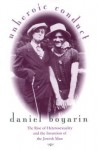 Unheroic Conduct: The Rise of Heterosexuality and the Invention of the Jewish Man - Daniel Boyarin