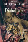 Diaboliada - Mihail Afanas'evič Bulgakov
