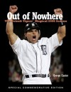 Out of Nowhere: The Detroit Tigers' Magical 2006 Season - George Cantor