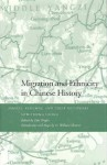 Migration and Ethnicity in Chinese History: Hakkas, Pengmin, and Their Neighbors - Sow-Theng Leong, Tim Wright