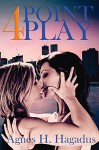 4 Point Play - Agnes H Hagadus