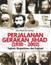 Perjalanan Gerakan Jihad - Abu Mush'ab As-Suri