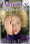 Happily Never After - Amelia Elias
