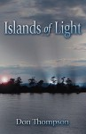 Islands of Light - Don Thompson