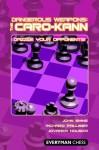 Dangerous Weapons: The Caro-Kann - John Emms, Richard Palliser, Jovanka Houska