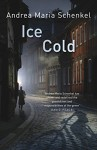 Ice Cold - Andrea Maria Schenkel, Anthea Bell