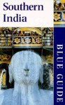 Blue Guide Southern India - George Michell