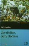 Zov divljine / Jerry Otočanin - Jack London, Josip Tabak