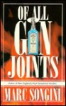 Of All the Gin Joints - Marc Songini