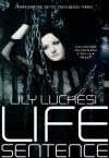Life Sentence (Book 3) - Lily Luchesi