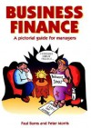 Business Finance: A Pictorial Guide - Peter Morris