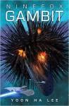 Ninefox Gambit - Yoon Ha Lee