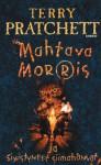 Mahtava Morris ja sivistyneet siimahännät - Terry Pratchett, Leena Peltonen