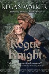 Rogue Knight (Medieval Warriors) (Volume 2) - Regan Walker