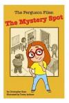 The Ferguson Files: The Mystery Spot - Christopher Ryan