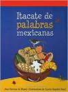 Itacate De Palabras Mexicanas - Planeta Publishing, Planeta Publishing