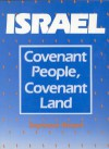 Israel: Covenant People, Covenant Land - Seymour Rossel