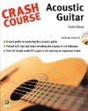 Crash Course: Acoustic Guitar Book & CD (Crash Course) (Crash Course) - David Mead