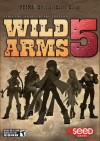 Wild Arms 5: Prima Official Game Guide - Brad Anthony