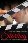 Starling - Racheline Maltese, Erin McRae