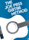 Joe Pass Guitar Method - Hal Leonard Publishing Company