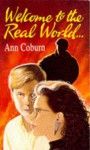 Welcome To The Real World - Ann Coburn