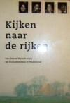 Kijken naar de rijken: een derde wereld-visie op duurzaamheid in Nederland - Mercio Gomes, Thijs De La Court