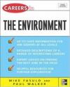 Careers in the Environment (Careers in... Series) - Mike Fasulo, Paul Walker