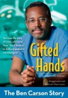 Gifted Hands, Revised Kids Edition: The Ben Carson Story (ZonderKidz Biography) - Gregg Lewis, Deborah Shaw Lewis
