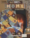 Quick Quilts For Home (Leisure Arts #4995) - Debbie Mumm, Leisure Arts