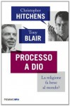 Processo a Dio (Piemme ora) (Italian Edition) - Tony Blair, B. Ballardini
