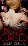 Love Cursed - Julia Derek