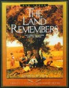 The Land Remembers: The Story of a Farm and Its People (Wisconsin) - Ben Logan