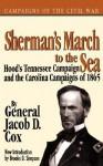 Sherman's March To The Sea - Jacob D. Cox, Brooks D. Simpson