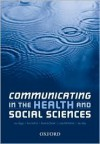 Communicating in the Health and Social Sciences - Joy Higgs, Iain Hay, Ann Sefton
